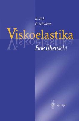 Viskoelastika Eine Bersicht: Physikochemische Eigenschaften Und Ihre Bedeutung F R Die Ophthalmochirurgie 9783642722875