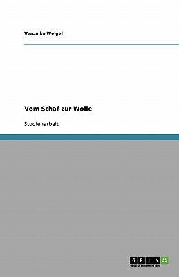 Vom Schaf Zur Wolle 9783640550593