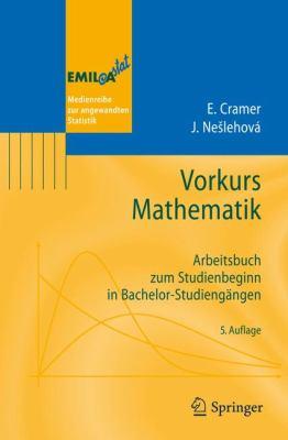 Vorkurs Mathematik: Arbeitsbuch Zum Studienbeginn in Bachelor-Studieng Ngen