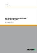 W Rterbuch Der Rhetorischen Und Stilistischen Begriffe 9783640377510