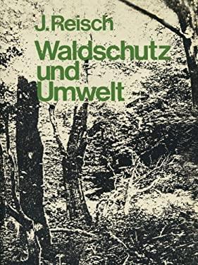 Waldschutz Und Umwelt 9783642658051