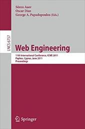 Web Engineering: 11th International Conference, Icwe 2011, Paphos, Cyprus, June 2011 Proceedings