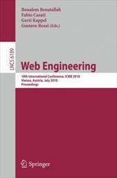 Web Engineering: 10th International Conference, Icwe 2010, Vienna, Austria, July 5-9, 2010. Proceedings