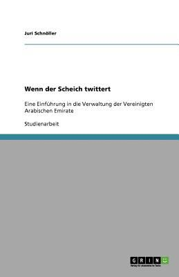 Wenn Der Scheich Twittert 9783640655250