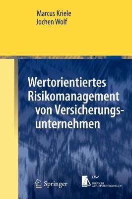 Wertorientiertes Risikomanagement Von Versicherungsunternehmen 9783642258053