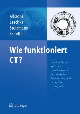 Wie Funktioniert CT? 9783642178023