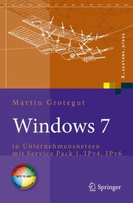 Windows 7: In Unternehmensnetzen Mit Service Pack 1, Ipv4, Ipv6 9783642010347