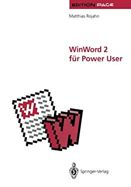 Winword 2 F R Power User: Gro E Dokumente in Wissenschaft, Technik Und Publizistik 9783642776410