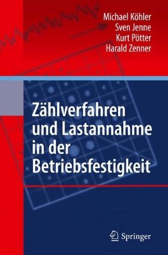 Z Hlverfahren Und Lastannahme in Der Betriebsfestigkeit 9783642131639