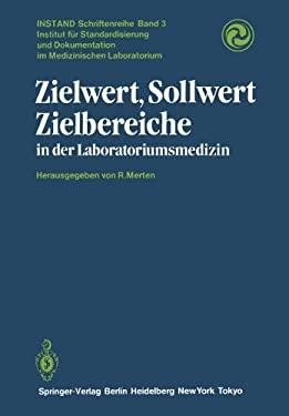 Zielwert, Sollwert Zielbereiche in Der Laboratoriumsmedizin 9783642697586