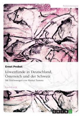 L Wenfunde in Deutschland, Sterreich Und Der Schweiz 9783656017356