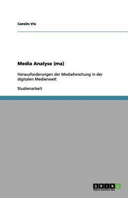 Media Analyse (Ma) 9783656182412