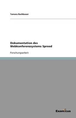 Dokumentation Des Webkonferenzsystems Spreed 9783656994169