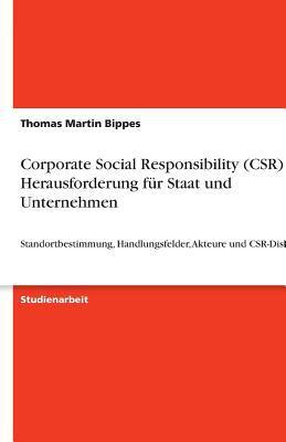 Corporate Social Responsibility (Csr) ALS Herausforderung F R Staat Und Unternehmen 9783656997122
