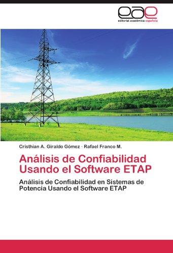 An Lisis de Confiabilidad Usando El Software Etap 9783659003141