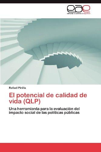 El Potencial de Calidad de Vida (Qlp) 9783659004360
