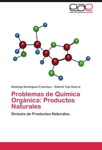 Problemas de Qu Mica Org Nica: Productos Naturales 9783659004513