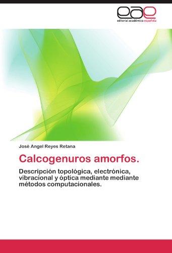 Calcogenuros Amorfos. 9783659006418