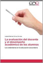 La Evaluaci N del Docente y El Desempe O Acad Mico de Los Alumnos 19078578