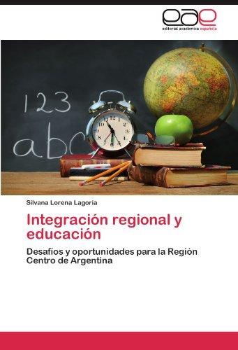 Integraci N Regional y Educaci N 9783659007958