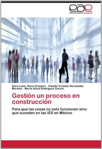Gesti N Un Proceso En Construcci N 9783659008849