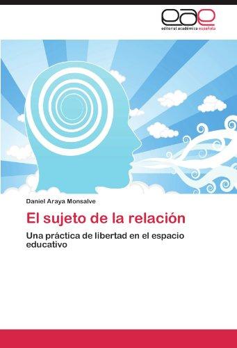 El Sujeto de La Relaci N 9783659010583