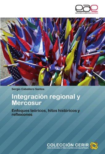 Integraci N Regional y Mercosur 9783659010651