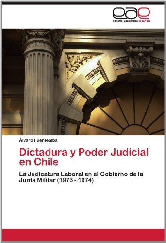 Dictadura y Poder Judicial En Chile 9783659011689