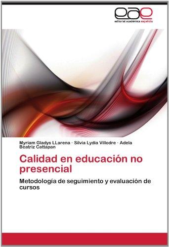 Calidad En Educaci N No Presencial 9783659012358