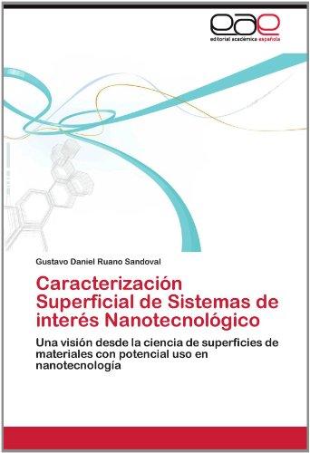 Caracterizaci N Superficial de Sistemas de Inter S Nanotecnol Gico 9783659012600