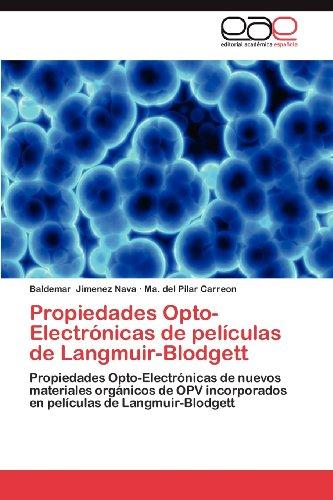 Propiedades Opto-Electr Nicas de Pel Culas de Langmuir-Blodgett 9783659013973