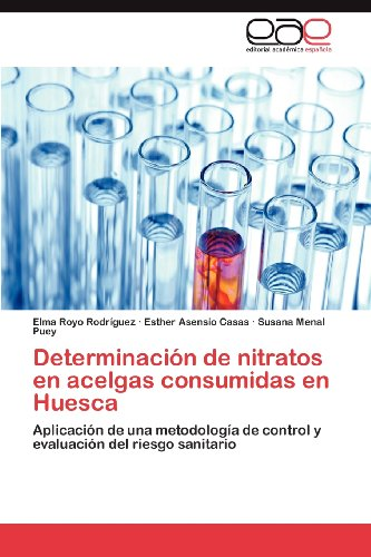 Determinaci N de Nitratos En Acelgas Consumidas En Huesca 9783659015533