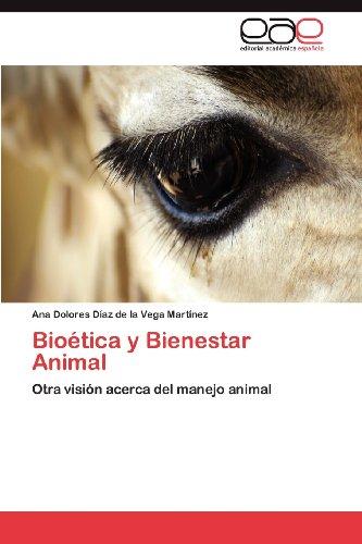 Bio Tica y Bienestar Animal 9783659015700