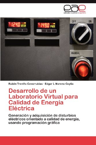 Desarrollo de Un Laboratorio Virtual Para Calidad de Energ a El Ctrica 9783659015878