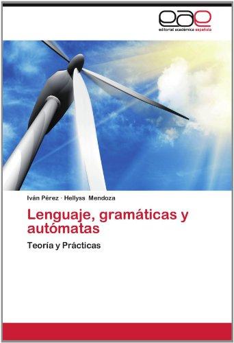 Lenguaje, Gram Ticas y Aut Matas 9783659016158