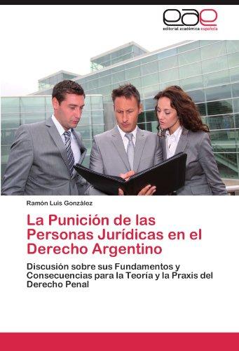 La Punici N de Las Personas Jur Dicas En El Derecho Argentino 9783659016295