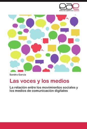Las Voces y Los Medios 9783659016332