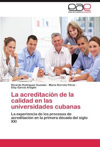 La Acreditaci N de La Calidad En Las Universidades Cubanas 9783659016479