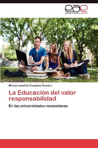 La Educaci N del Valor Responsabilidad 9783659016684
