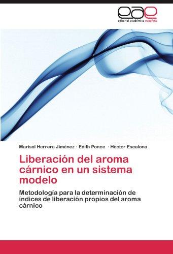 Liberaci N del Aroma C Rnico En Un Sistema Modelo 9783659017902