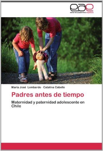 Padres Antes de Tiempo 9783659019531