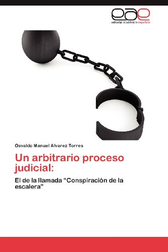 Un Arbitrario Proceso Judicial 9783659019548