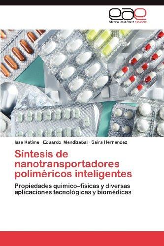 S Ntesis de Nanotransportadores Polim Ricos Inteligentes 9783659020001