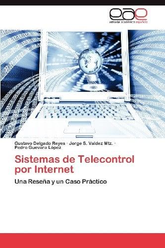 Sistemas de Telecontrol Por Internet 9783659021015