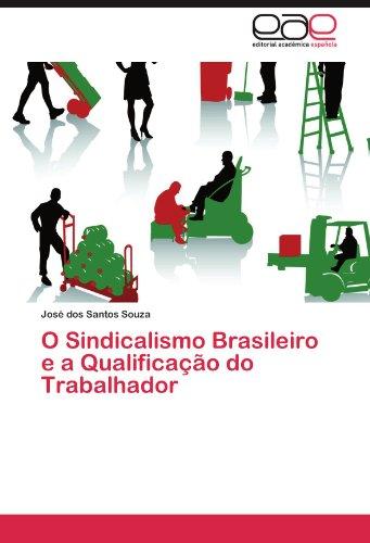 O Sindicalismo Brasileiro E a Qualifica O Do Trabalhador