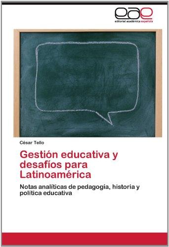 Gesti N Educativa y Desaf OS Para Latinoam Rica 9783659021954