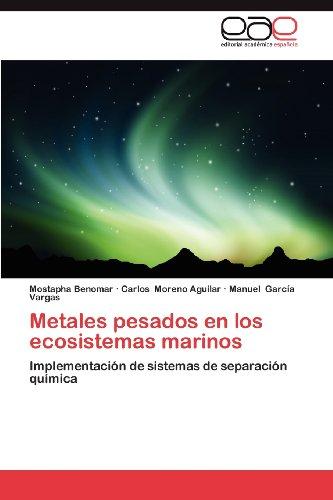 Metales Pesados En Los Ecosistemas Marinos 9783659022432