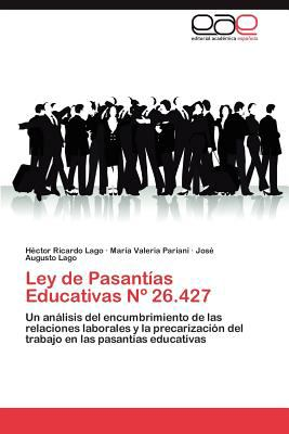 Ley de Pasant as Educativas N 26.427 9783659022654