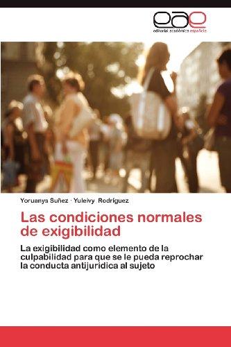 Las Condiciones Normales de Exigibilidad 9783659022753