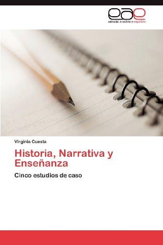 Historia, Narrativa y Ense Anza 9783659023507